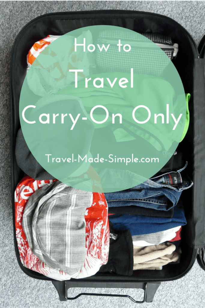 How to Travel Carry-On Only