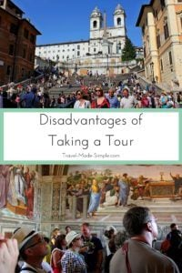Disadvantages of Taking a Tour