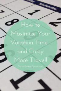 how to maximize your vacation days