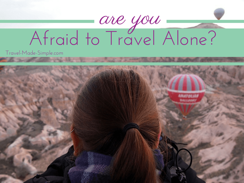 Afraid to Travel Alone