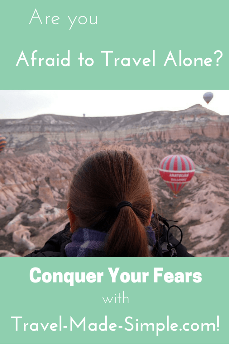 Are you afraid to travel alone?