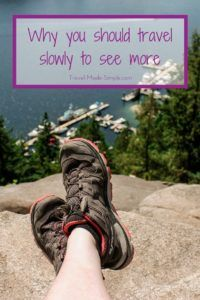 travel slow and see more