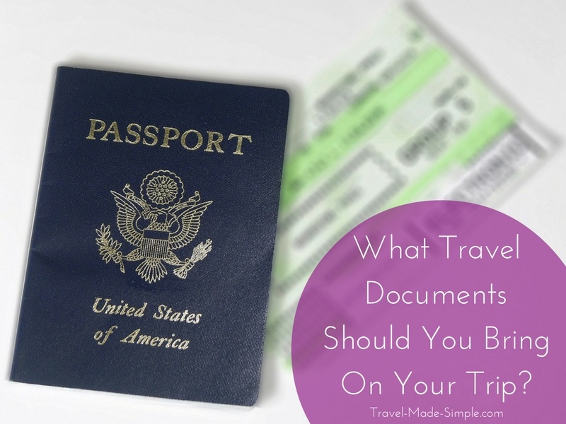 What Travel Documents Should You Bring On Your Trip