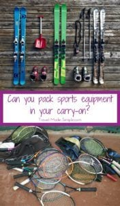 Many people want to bring their own sports equipment when they travel, but can you pack sports equipment in your carry-on bag or do you need to check it? #packing #packingtips #carryon #traveltips #sports