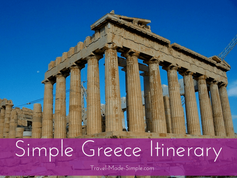 Simple Greece Itinerary - how to plan a week in Greece