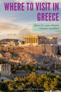 Are you planning a trip to Greece? Check out our tips for where to visit in Greece and start planning your Greece itinerary! one week in Greece | two weeks in Greece | travel to Greece | Greece travel planning tips