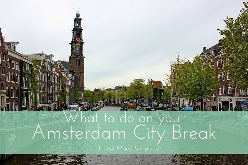 City Break Spotlight: Amsterdam