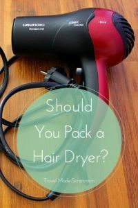 Should You Pack a Hair Dryer