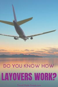 How do layovers work? Do you have to go through security again? What about immigration and customs? What happens to your luggage? Here's everything you need to know about layovers. #traveltips #travelhacks #layover