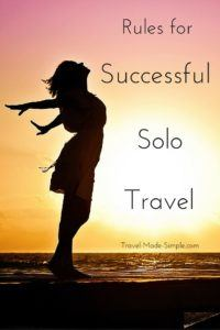 Solo travel can be tricky. These are my rules for successful solo travel that make my experience more enjoyable. Start here and develop your own rules.