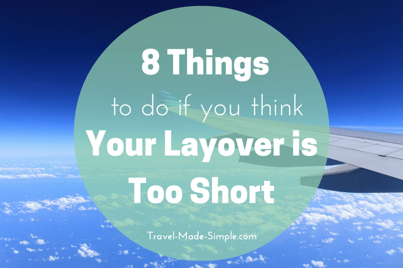 what to do if your layover is too short