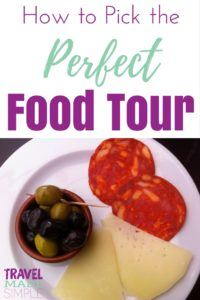 Learn how to choose the perfect food tour! Using these tips, you can pick the perfect tour that works for your situation and enjoy tasting a new cuisine. food tour | how to pick a food tour | what to look for in a food tour | booking a food tour