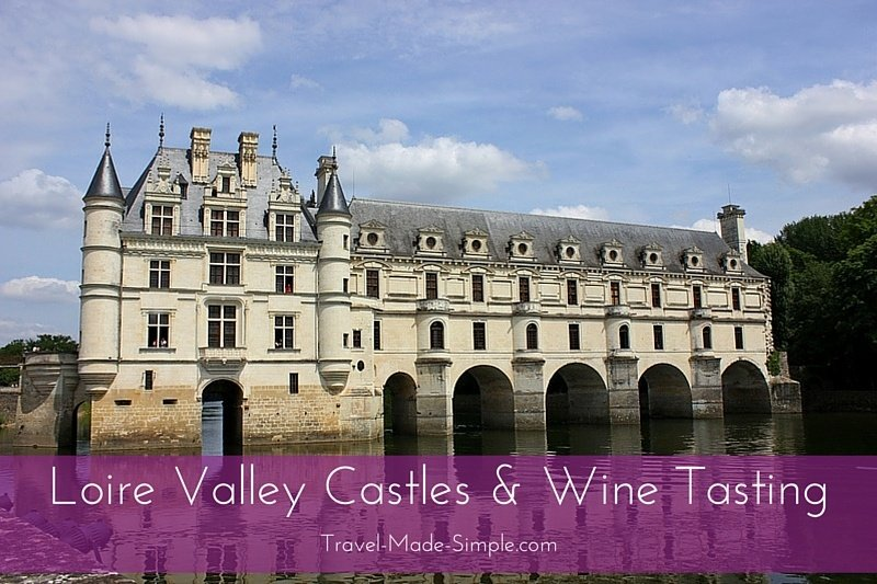 day trip from Paris - Loire Valley Castles and Wine Tasting Tour review