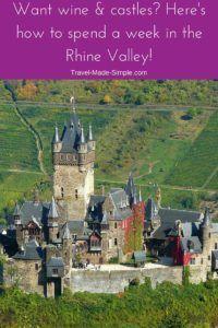 Germany's Rhine Valley is a popular region for exploring castles and wine. Use this 1 week itinerary in the Rhine Valley to make the most of your trip here. #rhinevalley #germany #rhineriver #germanyitinerary #castles #germanytravelplanning