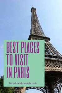 Planning a trip to Paris? There are so many fantastic things to do in Paris! Check out our post about the best places to visit in Paris and start planning your vacation today. | Paris itinerary | Paris vacation | Paris travel tips | things to do in Paris | how to plan a trip to Paris