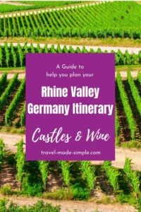 Germany's Rhine Valley is a popular region for seeing castles and drinking wine. Read our tips for a 1 week itinerary for the Rhine Valley to get started with planning your trip. #rhinevalley #germany #rhineriver #germanyitinerary #castles #germanytravelplanning