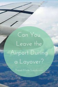 can you leave the airport during a layover?