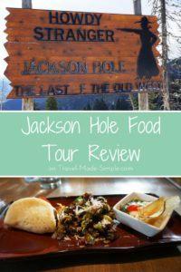 Jackson Hole food tour review
