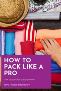 Traveling carry on only can save you money, time, and stress. Learn what to pack and what to leave at home with my guide to what to pack for a trip, and get my free packing checklist.
