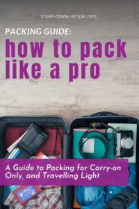 Learning to pack light is one of my best budget travel tips. Save money on travel by packing carry-on only! Here are the top tips for packing carry-on only, no matter what length your trip is. Plus grab your free packing checklist, helping you to pack all you need for your trip.