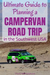 Doing a national parks road trip is a dream vacation for many people. Here's our ultimate guide to planning a campervan road trip in the southwestern USA. #usa #ca #ut #az #roadtrip #nationalparks #camping #rv #campervan #traveltips #travelplanning