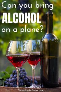 Can you bring alcohol on a plane? What are the rules for alcohol in carry on or checked baggage? What about international flights? Here's everything you need to know about traveling with booze. #alcohol #wine #beer #liquor #carryon #packing #traveltips #packingtips