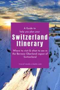 Switzerland's Bernese Oberland region is the gorgeous Alpine setting you've been dreaming about. Read our guide for all the best tips to plan your Switzerland itinerary. | Switzerland itinerary | Switzerland travel planning | Switzerland travel tips | Interlaken | Thun | Swiss Alps travel tips