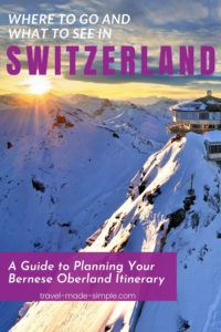 This guide to planning your itinerary for the Bernese Oberland region is packed with tips for creating the trip you've been dreaming about. From the lakes to the mountains, we've got you covered. | Switzerland itinerary | Switzerland travel planning | Switzerland travel tips | Interlaken | Thun | Swiss Alps travel tips