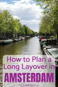What should you do on a long layover in Amsterdam and how long do you really need? How do you get into the city from the airport? This Amsterdam layover guide has your answers. #amsterdam #schipol #layover #planningtips #traveltips