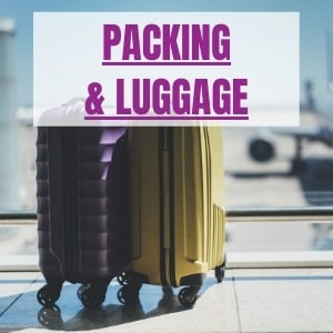 packing and luggage tips