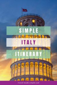 Don't try to cram too much into your Italy itinerary. Read our recommendations for planning a simple yet enjoyable vacation to Italy.