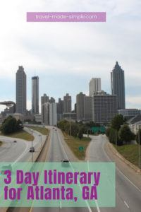 Plan your trip to Atlanta with this itinerary. We'll show you how to spend 3 days in Atlanta, GA, what to do and see, and lots of other tips to help plan your vacation. | Atlanta travel tips | Atlanta itinerary | what to do in Atlanta