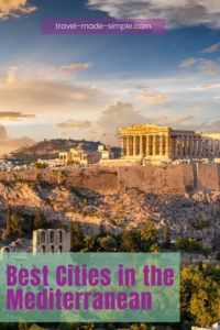 Can't decide where to travel to in the Mediterranean region? There are so many amazing cities on the Mediterranean Sea that are perfect for your next trip. Get inspired by this guide to some of the best cities in the Mediterranean for your vacation. | where to go in the Mediterranean | best cities in the Mediterranean | Mediterranean cities to visit | travel tips | travel planning