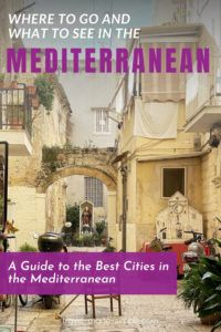 The Mediterranean is a region full of diverse cultures, cuisines, and history. Check out our guide to some of the best cities in the Mediterranean for some vacation inspiration. | where to go in the Mediterranean | best cities in the Mediterranean | Mediterranean cities to visit | travel tips | travel planning